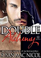 Double Alchemy (Double Alchemy, #1)