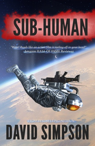 Sub-Human (Post-Human, #1)