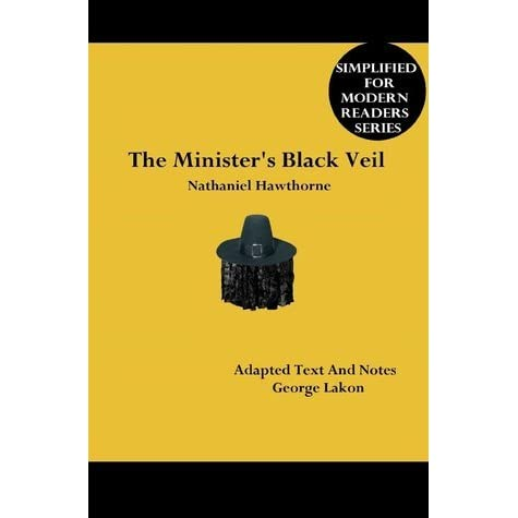 a review of nathaniel hawthornes the minsters black veil Buy the minister's black veil by nathaniel hawthorne (isbn: 9781517375652) from amazon's book store everyday low prices and free delivery on eligible orders.