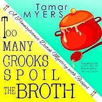 Too Many Crooks Spoil the Broth (Pennsylvania Dutch Mystery, #1)