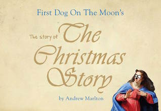 First Dog On The Moon's The Story of The Christmas Story