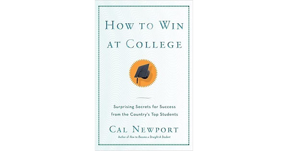 How To Win At College Cal Newport Pdf