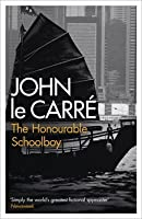 The Honourable Schoolboy  (George Smiley #6)