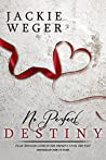 No Perfect Destiny (Almost Perfect, #3)
