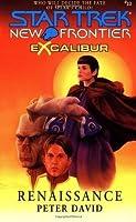 Excalibur: Renaissance (Star Trek: New Frontier, #10) (Excalibur, #2)