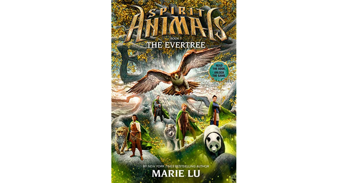 The Evertree Spirit Animals 7 By Marie Lu