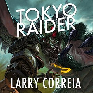 Tokyo Raider: A Tale of the Grimnoir Chronicles