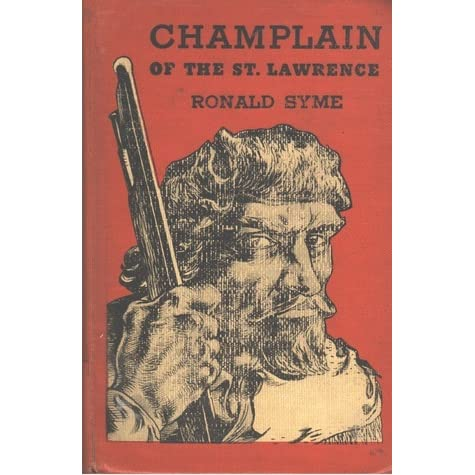 Champlain of the st lawrence by ronald syme fandeluxe Document