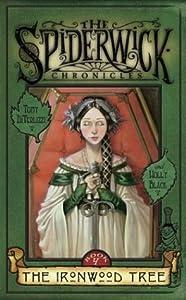 The Ironwood Tree (The Spiderwick Chronicles, #4)