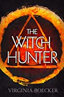 The Witch Hunter (The Witch Hunter, #1)