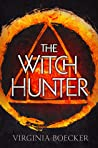 The Witch Hunter by Virginia Boecker