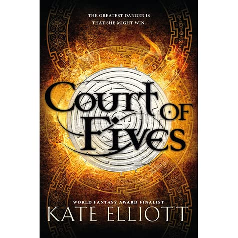 Court Of Fives Court Of Fives 1 By Kate Elliott
