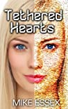 Tethered Hearts (Tethered Twins Book 3)