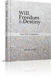 Will, Freedom, & Destiny