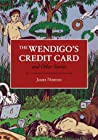 The Wendigo's Credit Card and Other Stories by James Norton