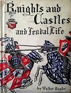 Knights and Castles and Feudal Life