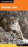 Mountain Lions: Falcon Pocket Guide