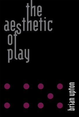 The Aesthetic of Play