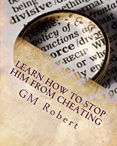 Learn How To Stop Him From Cheating