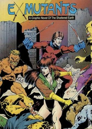 Ex-Mutants: A Graphic Novel of Shattered Earth