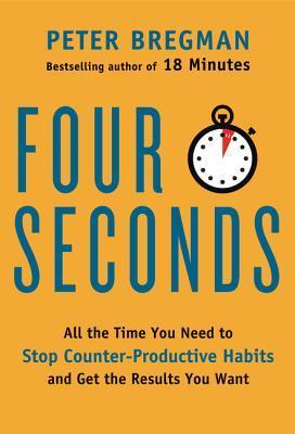 4 Seconds by Peter Bregman