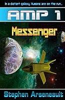 Messenger (AMP, #1)