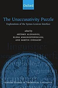 The Unaccusativity Puzzle: Explorations of the Syntax-Lexicon Interface