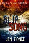 Slip Song (Devany Miller, #2)
