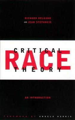 Critical Race Theory, An Introduction