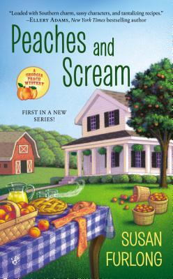 Peaches and Scream (Georgia Peach Mystery, #1)