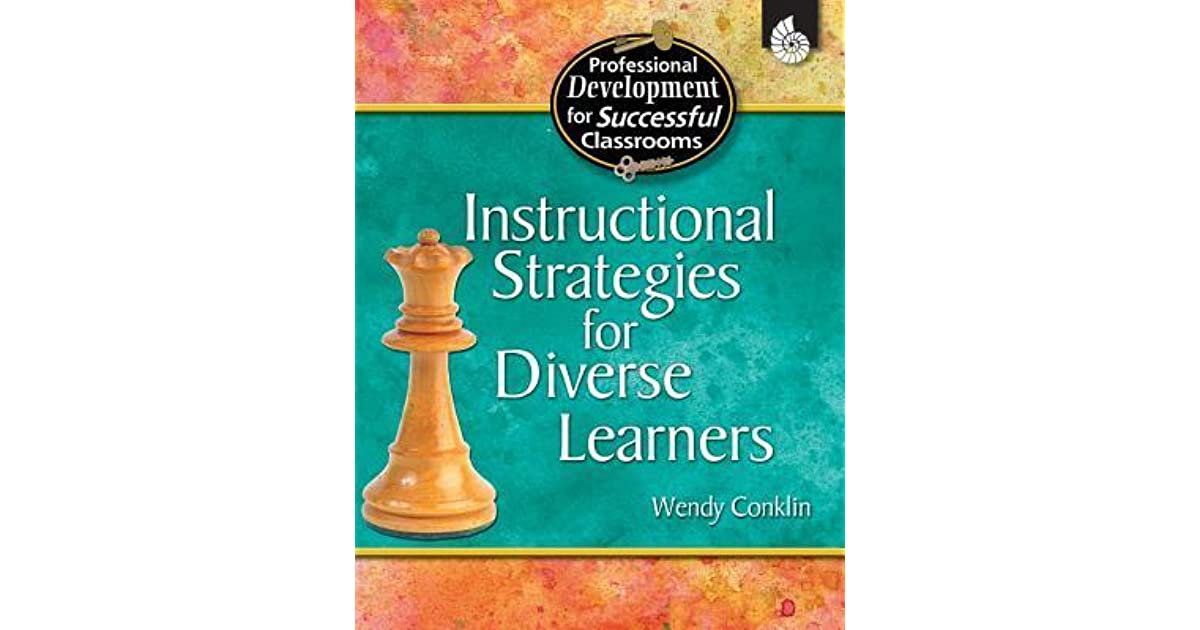 Instructional Strategies For Diverse Learners By Wendy Conklin