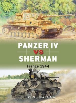 Panzer IV vs Sherman France 1944 (Osprey Duel 70)