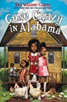 Gone Crazy in Alabama (Gaither Sisters, #3)