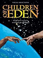 Children of Eden (Vocal Selections): Piano/Vocal