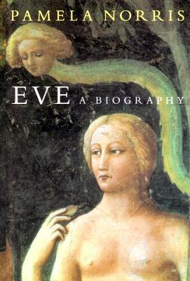 Eve: A Biography