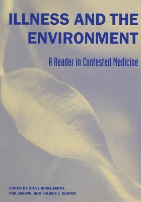 Illness and the Environment: A Reader in Contested Medicine