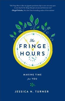 The Fringe Hours Making Time