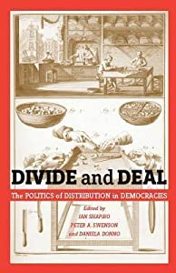 Divide and Deal: The Politics of Distribution in Democracies