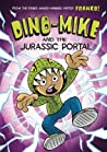 Dino-Mike and the Jurassic Portal (Dino-Mike, #4)