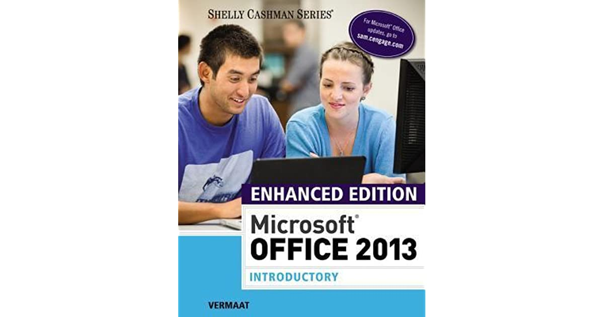 Enhanced Microsoft Office 2013 Introductory By Misty E Vermaat