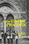 In the Company of Black Men: The African Influence on African American Culture in New York City