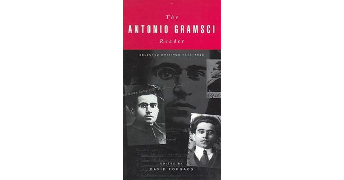 The antonio gramsci reader selected writings 1916 1935 by antonio the antonio gramsci reader selected writings 1916 1935 by antonio gramsci fandeluxe Images
