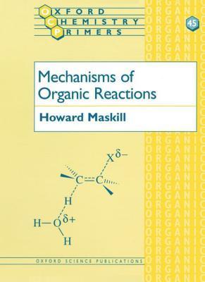 Mechanisms of Organic Reactions