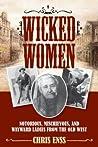 Wicked Women by Chris Enss