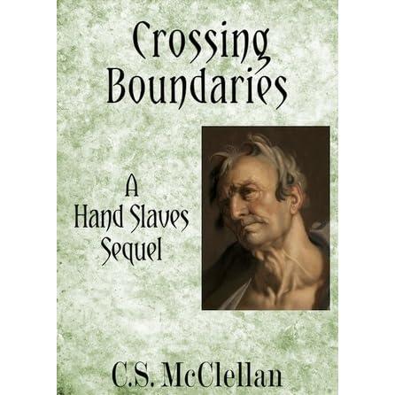 Crossing Boundaries by C S  McClellan