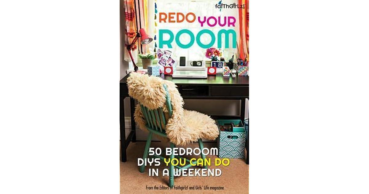 Redo Your Room 50 Bedroom Diys You Can Do In A Weekend By Karen
