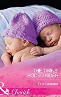 The Twins' Rodeo Rider (Bridesmaids Creek #3)