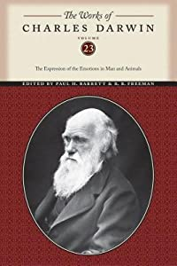 Works of Charles Darwin (Vol. 23): The Expression of the Emotions in Man and Animals, 2nd Edition: The Expression of the Emotions in Man and Animals, 2nd ... (Darwin, Charles//Works of Charles Darwin)