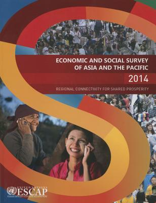 Economic and Social Survey of Asia and the Pacific 2008  Sustaining Growth and Sharing Prosperity
