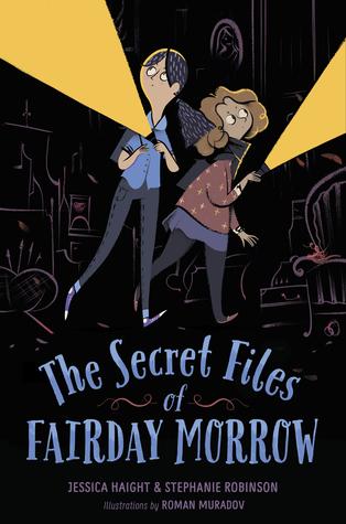 The Secret Files of Fairday Morrow (Fairday Morrow, #1)